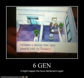 6 GEN