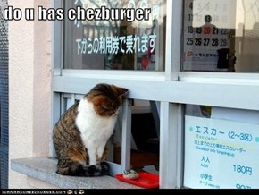 do u has chezburger