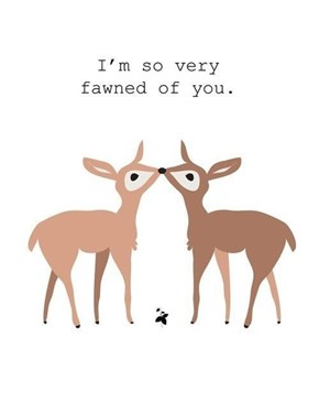 And I You, Deer!