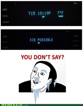 'Snow joke!