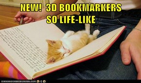 NEW!  3D BOOKMARKERS             SO LIFE-LIKE