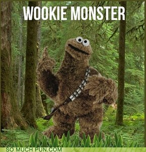 Wookie Monster