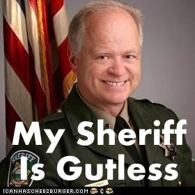 My Sheriff Is Gutless