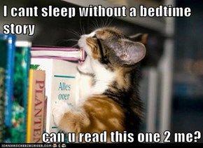I cant sleep without a bedtime story  can u read this one 2 me?