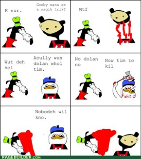 Aculy wus Dolan whol tim.