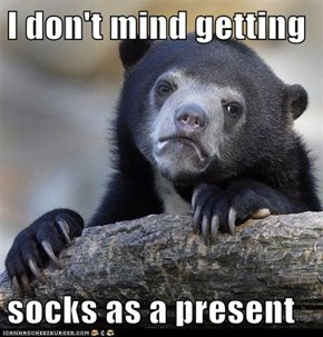 I don't mind getting  socks as a present