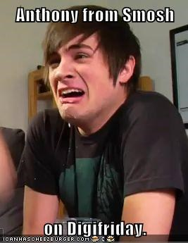 Anthony from Smosh  on Digifriday.