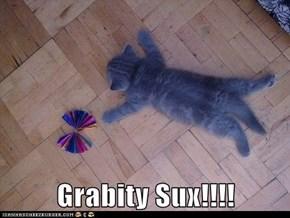 Grabity Sux!!!!