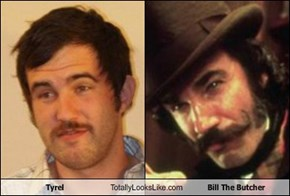 Tyrel Totally Looks Like Bill The Butcher