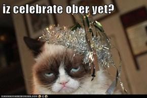 iz celebrate ober yet?