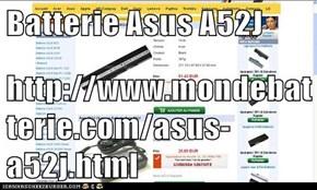 Batterie Asus A52J  http://www.mondebatterie.com/asus-a52j.html