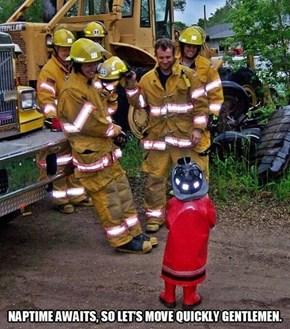 He Looks Like a Fire Hydrant