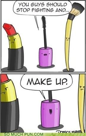 Make up pun!