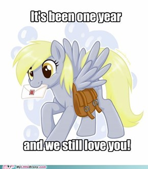 Happy One Derpy Year Anniversery