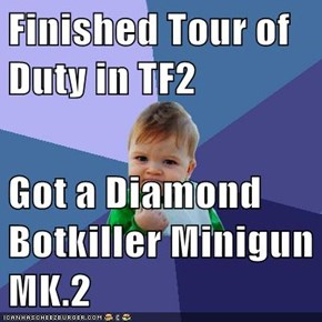 Finished Tour of Duty in TF2  Got a Diamond Botkiller Minigun MK.2