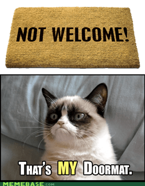 NOT Welcome!