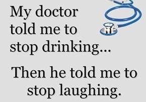 Sorry Doc, Not Gonna Happen