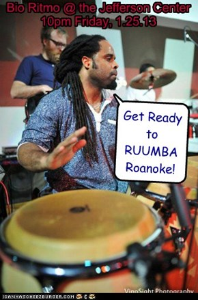 Get Ready to RUUMBA Roanoke!