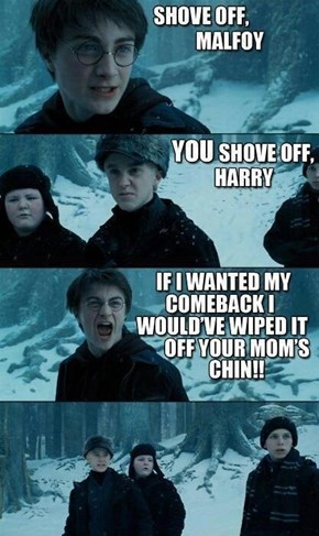 Woah! Chill Out, Harry!