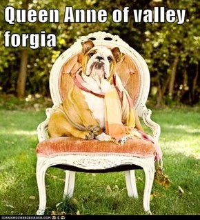 Queen Anne of valley forgia