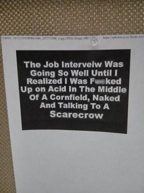 So Do I Get the Job?
