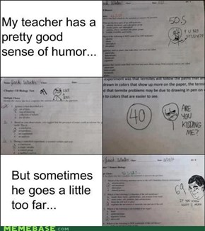 Miss, Y U No Grade Like This?