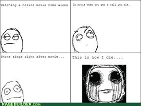 This is how I die..