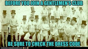 BEFORE YOU JOIN A GENTLEMEN'S CLUB