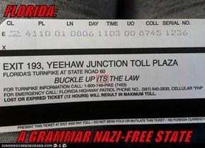 FLORIDA:  A GRAMMAR NAZI-FREE STATE