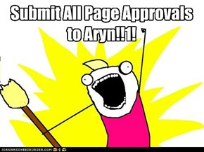 Submit All Page Approvals to Aryn!!1!