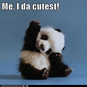 Me, I da cutest!