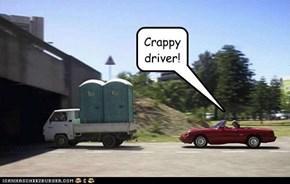 Crappy driver!