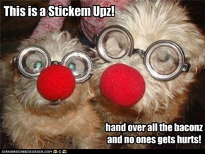 This is a Stickem Upz!