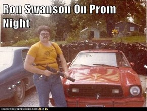 Ron Swanson On Prom Night