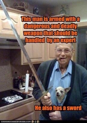 This man is armed with a dangerous and deadly weapon that should be handled  by an expert