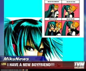 MikuNews - I HAVE A NEW BOYFRIEND!!!