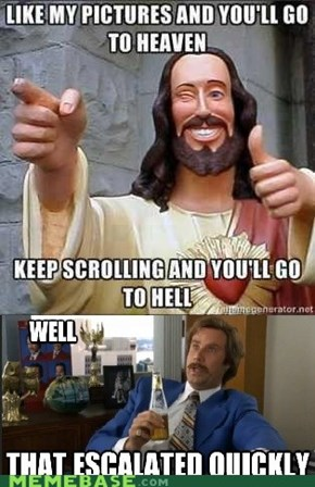 Getting Sent To Hell For Not Liking A Facebook Picture...