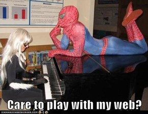 Care to play with my web?