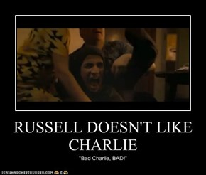 RUSSELL DOESN'T LIKE CHARLIE