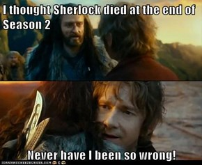 I thought Sherlock died at the end of Season 2  Never have I been so wrong!