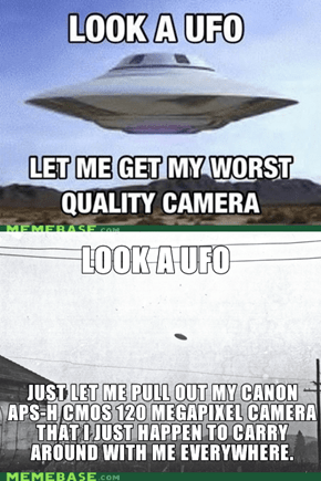 Because everyone always carries around nice cameras with them...