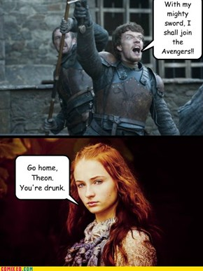 Theon's Drunken Ambitions