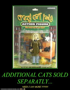ADDITIONAL CATS SOLD SEPARATLY...
