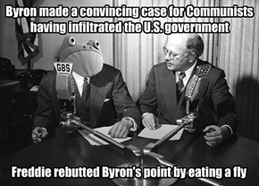 Byron made a convincing case for Communists having infiltrated the U.S. government