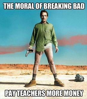 Takeaway of the Day: The Moral of Breaking Bad
