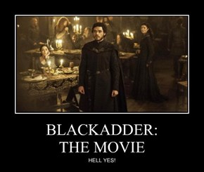 BLACKADDER:  THE MOVIE