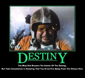It Is Your Destiny