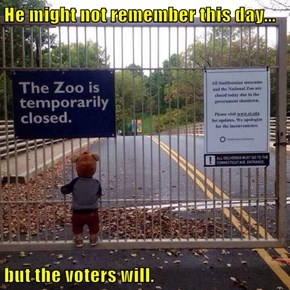 He might not remember this day...  but the voters will.