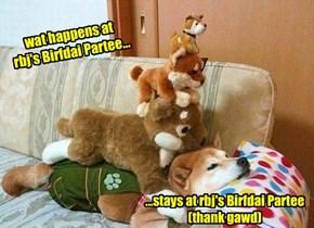 Hope yu hav a wild Birfdai, rbj!
