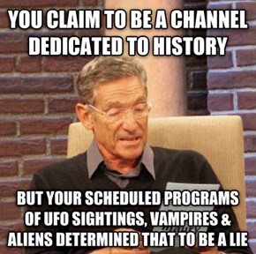 Maury Calls Out the History Channel